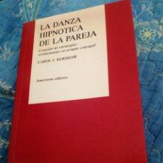 Libros de segunda mano: LA DANZA HIPNOTICA DE LA PAREJA AMORRORTU 1994. Lote 101210056