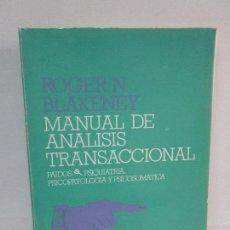 Libros de segunda mano: MANUAL DE ANALISIS TRANSACCIONAL. ROGER N. BLAKENEY. EDITORIAL PAIDOS. 1987. VER FOTOGRAFIAS. Lote 129232531