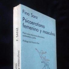 Libros de segunda mano: PSICOEROTISMO FEMENINO Y MASCULINO | FINA SANZ | KAIRÓS 2012. Lote 101507379
