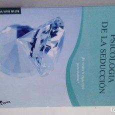 Libros de segunda mano: PSICOLOGÍA DE LA SEDUCCIÓN-ALEJANDRA VALLEJO-NÁJERA-ESPASA CALPE 2009. Lote 102053951