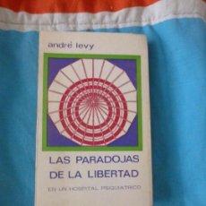 Libros de segunda mano: LAS PARADOJAS DE LA LIBERTAD EN UN HOSPITAL PSIQUIÁTRICO LEVY, ANDRÉ ED: EURAMÉRICA.1971 255PP. Lote 102126063