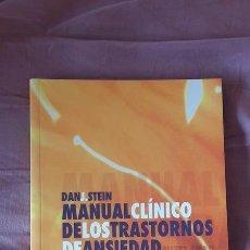 Libros de segunda mano: DAN J. STEIN - MANUAL CLINICO DE LOS TRASTORNOS DE ANSIEDAD. Lote 102212430