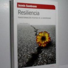 Libros de segunda mano: RESILIENCIA. TRANSFORMACIÓN POSITIVA DE LA ADVERSIDAD. SAMBRANO JAZMÍN. 2010. Lote 102411123