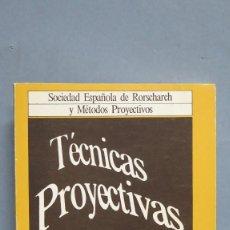 Libros de segunda mano: TECNICAS PROYECTIVAS. 1. Lote 102438007