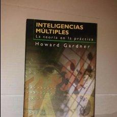 Libros de segunda mano: INTELIGENCIAS MULTIPLES, LA TEORIA EN LA PRACTICA. Lote 103187103