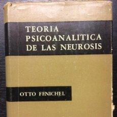 Libros de segunda mano: TEORIA PSICOANALITICA DE LAS NEUROSIS, OTTO FENICHEL. Lote 103309971