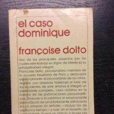 Libros de segunda mano: EL CASO DOMINIQUE, FRANÇOISE DOLTO. Lote 103320799