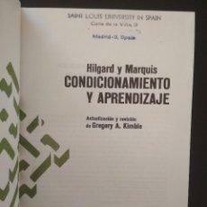Libros de segunda mano: CONDICIONAMIENTO Y APRENDIZAJE. HILGARD Y MARQUIS.. Lote 103692707