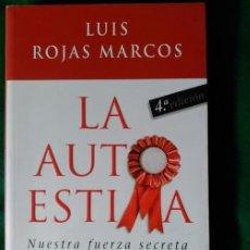 Libros de segunda mano: LA AUTOESTIMA NUESTRA FUERZA SECRETA - LUIS ROJAS MARCOS . Lote 103749327