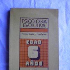 Libros de segunda mano: PSICOLOGIA EVOLUTIVA. EDAD 6 AÑOS. Lote 200252553