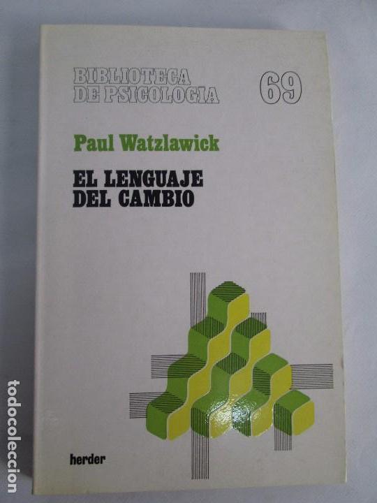 Libros de segunda mano: PAUL WATZLAWICK. BIBLIOTECA DE PSICOLOGIA. TOMO 35,69,100,174. EDITORIAL HERDER. VER FOTOGRAFIAS - Foto 16 - 103817435