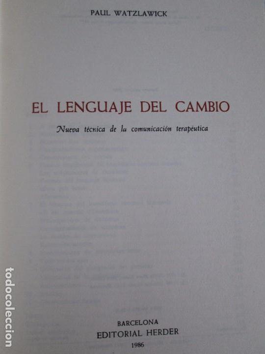 Libros de segunda mano: PAUL WATZLAWICK. BIBLIOTECA DE PSICOLOGIA. TOMO 35,69,100,174. EDITORIAL HERDER. VER FOTOGRAFIAS - Foto 17 - 103817435