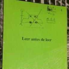 Libros de segunda mano: 'LEER ANTES DE LEER', DE ANTONIA BLANCO DOMÍNGUEZ. ESTUDIO PSICOLÓGICO SOBRE LOS DIBUJOS INFANTILES.. Lote 104404571