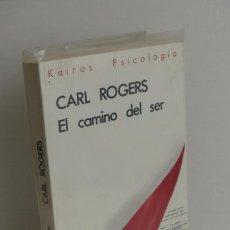 Libros de segunda mano: EL CAMINO DEL SER - CARL ROGERS. Lote 150863161