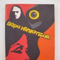 Libros de segunda mano: SEPA HIPNOTIZAR - PROFESOR BELLAMANN - EDICIONES RODEGAR - AÑO 1971.. Lote 104620059