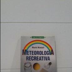 Libros de segunda mano: METEOROLOGIA RECREATIVA JUEGOS DE INTELIGENCIA. Lote 105065019