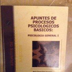 Libros de segunda mano: APUNTES DE PROCESOS PSICOLOGICOS BASICOS: PSICOLOGIA GENERAL I (VV. AA). Lote 156454408