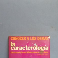 Libros de segunda mano: LA CARACTEROLOGÍA. DICCIONARIO DE SUS 400 NOCIONES ESENCIALES. GABRIELLE GATIEN. Lote 105789727