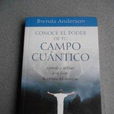 Libros de segunda mano: CONOCE EL PODER DE TU CAMPO CUANTICO. Lote 107020675