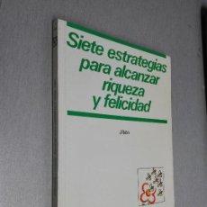 Libros de segunda mano: SIETE ESTRATEGIAS PARA ALCANZAR RIQUEZA Y FELICIDAD / J. ROHN / EDICIONES DEUSTO. Lote 278334403