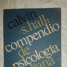 Libros de segunda mano: COMPENDIO DE LA PSICOLOGÍA FREUDIANA CALVIN S. HALL 1978 IMPRESO EN ARGENTINA. Lote 107964951
