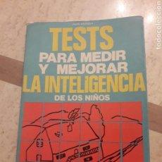 Libros de segunda mano: TESTS PARA MEDIR Y MEJORAR LA INTELIGENCIA DE LOS NIÑOS. JUAN VIGNOLA. VECCHI.1970. LIBRO.. Lote 108752736