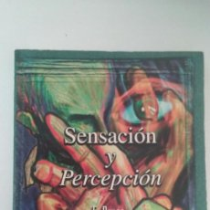 Libros de segunda mano: SENSACIÓN Y PERCEPCIÓN - E. BRUCE GOLDSTEIN. Lote 110091375