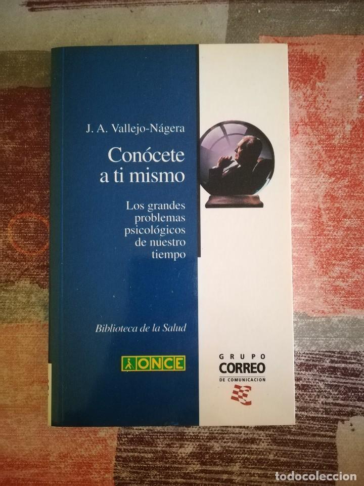CONÓCETE A TI MISMO - J. A. VALLEJO-NÁGERA (Libros de Segunda Mano - Pensamiento - Psicología)