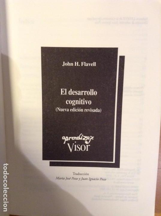 Libros de segunda mano: EL DESARROLLO COGNITIVO (NUEVA EDICION REVISADA) JOHN H. FLAVELL - Foto 3 - 110494851