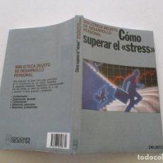 """Libros de segunda mano: CÓMO SUPERAR EL """"STRESS"""". RMT85358. . Lote 110509311"""