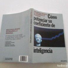 Libros de segunda mano: CÓMO POTENCIAR SU COEFICIENTE DE INTELIGENCIA. RMT85372.. Lote 110510123