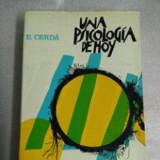 Libros de segunda mano: UNA PSICOLOGIA DE HOY - ENRIQUE CERDA (ED. HERDER, . Lote 110938803