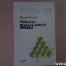 Libros de segunda mano: PSICOLOGÍA DE LAS RELACIONES HUMANAS. WERNER CORRELL. Lote 111135467