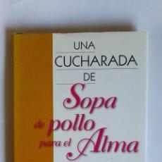 Libros de segunda mano: SOPA DE POLLO PARA EL ALMA DE LA FAMILIA HISTORIAS CONMOVEDORAS. Lote 111298872