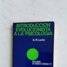 Libros de segunda mano: INTRODUCCIÓN EVOLUCIONISTA A LA PSICOLOGÍA A.R. LURIA ED. FONTANELLA. Lote 111412682