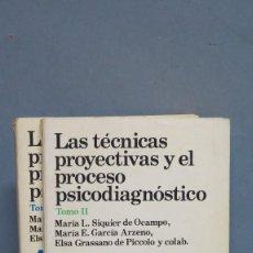 Libros de segunda mano: LAS TECNICAS PROYECTIVAS Y EL PROCESO DE PSICODIAGNOSTICO. VV.AA. 2 TOMOS. Lote 112394563