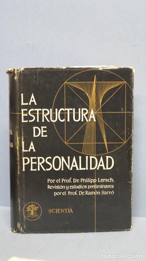LA ESTRUCTURA DE LA PERSONALIDAD. LERSCH (Libros de Segunda Mano - Pensamiento - Psicología)