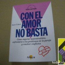 Libros de segunda mano: BECK, AARON T.: CON EL AMOR NO BASTA (TRAD:EUGENIA Y OLGA FISHER). Lote 112968423