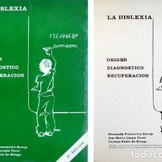 Libros de segunda mano: LA DISLEXIA. ORIGEN, DIAGNÓSTICO Y RECUPERACIÓN. 1976.. Lote 112973535