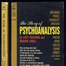 Libros de segunda mano: FREEMAN, LUCY Y SMALL, MARVIN. THE STORY OF PSYCHOANALYSIS. 1960.. Lote 112974611