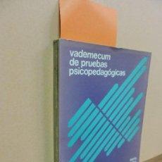 Libros de segunda mano: VADEMECUM DE PRUEBAS PSICOPEDAGÓGICAS. COL. ESTUDIOS Y EXPERIENCIAS EDUCATIVAS, Nº1. MADRID 1979. Lote 112974723