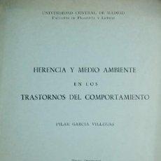 Libros de segunda mano: HERENCIA Y MEDIO AMBIENTE EN LOS TRASTORNOS DEL COMPORTAMIENTO. EXTRACTO DE TESIS DOCTORAL. 1965.. Lote 112974903