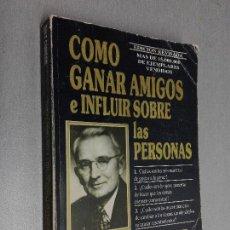 Libros de segunda mano: CÓMO GANAR AMIGOS E INFLUIR SOBRE LAS PERSONAS / DALE CARNEGIE / EDHASA 1990. Lote 113833219