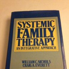 Libros de segunda mano: SYSTEMIC FAMILY THERAPY. AN INTERACTIVE APPROACH (NICHOLS & EVERETT). Lote 114193835