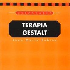 Libros de segunda mano - Terapia Gestalt. Jean Marie Robine. - 114464711
