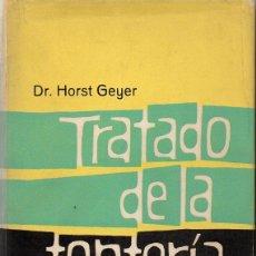 Libros de segunda mano: GEYER . TRATADO DE LA TONTERÍA HUMANA (MIRACLE, 1961). Lote 114669679