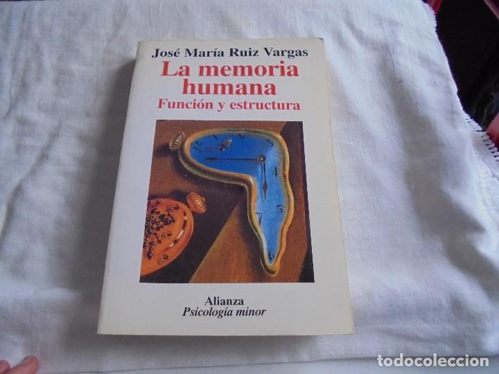 La Memoria Humana Funcion Y Estructura Jose Maria Ruiz Vargas Alianza Editorial 1994