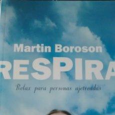 Libros de segunda mano: RESPIRA DE MARTIN BOROSON (URANO). Lote 114902531