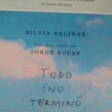 Libros de segunda mano: TODO NO TERMINÓ DE SILVIA SALINAS (RBA). Lote 114902979