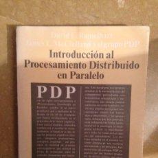 Libros de segunda mano: INTRODUCCIÓN AL PROCESAMIENTO DISTRIBUIDO EN PARALELO (VV. AA) ALIANZA EDITORIAL. Lote 115305575